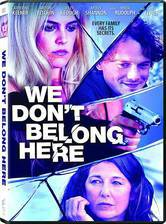 Movie We Don't Belong Here