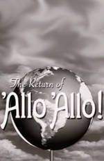 Movie The Return of 'Allo 'Allo!