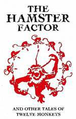 Movie The Hamster Factor and Other Tales of Twelve Monkeys