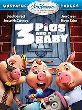 Movie Unstable Fables: 3 Pigs & a Baby