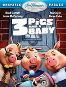 Unstable Fables: 3 Pigs & a Baby