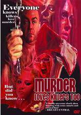 Movie Murder Loves Killers Too