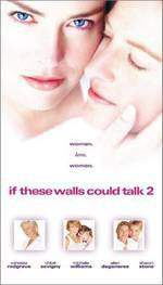 Movie If These Walls Could Talk 2