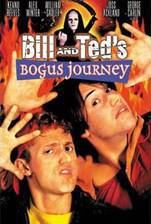 Movie Bill & Ted's Bogus Journey