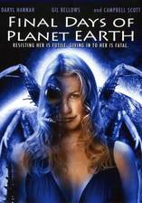 Movie Final Days of Planet Earth