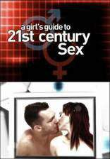Movie A Girl's Guide to 21st Century Sex