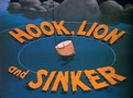 Hook, Lion and Sinker