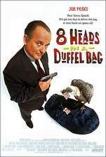 Movie 8 Heads in a Duffel Bag
