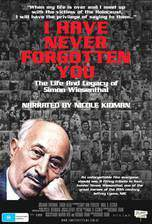 Movie I Have Never Forgotten You: The Life & Legacy of Simon Wiesenthal