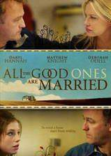 Movie All the Good Ones Are Married