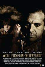 Movie The Nickel Children