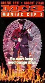 Movie Maniac Cop 3: Badge of Silence