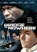 Movie The Bridge to Nowhere