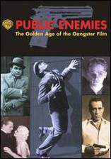Movie Public Enemies: The Golden Age of the Gangster Film