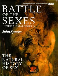 Battle of the Sexes: in the Animal World