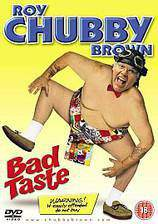 Movie Roy Chubby Brown: Bad Taste