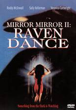 Movie Mirror, Mirror 2: Raven Dance
