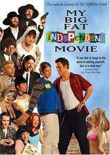Movie My Big Fat Independent Movie