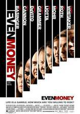 Movie Even Money