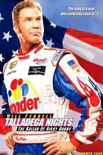 Movie Talladega Nights: The Ballad of Ricky Bobby