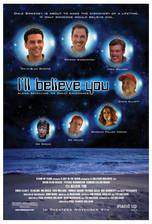 Movie I'll Believe You