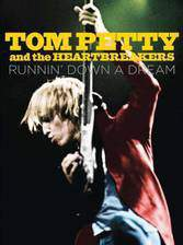 Movie Tom Petty and the Heartbreakers: Runnin' Down a Dream