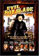 Movie Evil Roy Slade