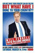 Movie Will Ferrell: You're Welcome America - A Final Night with George W Bush