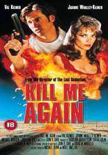 Movie Kill Me Again