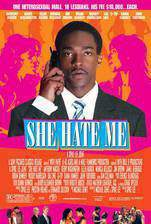 Movie She Hate Me