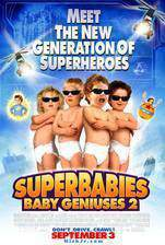 Movie SuperBabies: Baby Geniuses 2