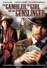 Movie The Gambler, the Girl and the Gunslinger