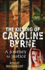 Movie A Model Daughter: The Killing of Caroline Byrne