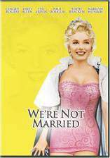 Movie Were Not Married!