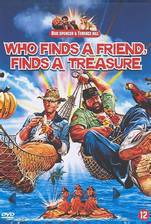 Movie Who Finds a Friend Finds a Treasure