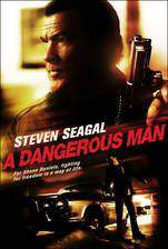 Movie A Dangerous Man