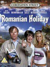 Movie Coronation Street: Romanian Holiday