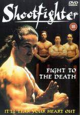 Movie Shootfighter: Fight to the Death