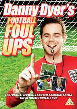 Movie Danny Dyers Football Foul Ups