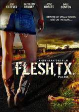 Movie Flesh, TX
