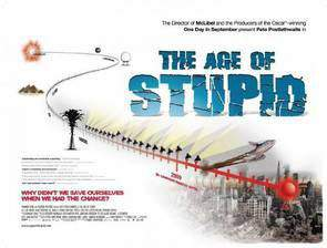 Movie The Age of Stupid
