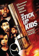 Movie The Stick Up Kids
