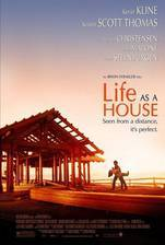 Movie Life as a House