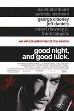 Movie Good Night, and Good Luck.
