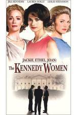 Movie Jackie, Ethel, Joan: The Women of Camelot