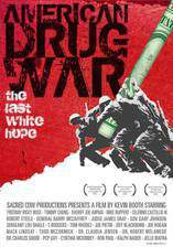 Movie American Drug War: The Last White Hope