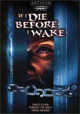 Movie If I Die Before I Wake
