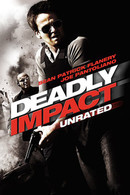 Deadly Impact