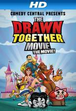 Movie The Drawn Together Movie: The Movie!