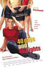 Movie 40 Days and 40 Nights